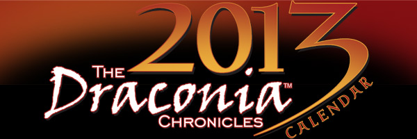 "The 2013 ""Draconia Chronicles"" Calendar"