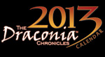 """Click here to order the 2013 """"Draconia Chronicles"""" Calendar!"""